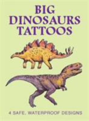 Big Dinosaurs Tattoos 9780486418568