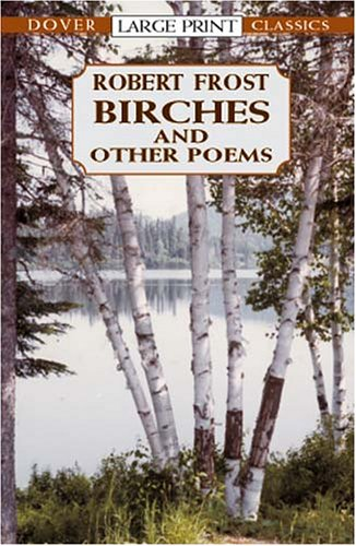 Birches and Other Poems 9780486419350