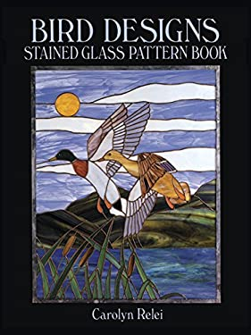 Bird Designs Stained Glass Pattern Book 9780486259475