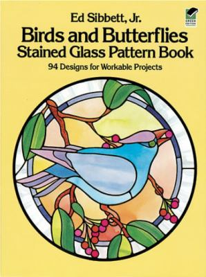 Birds and Butterflies Stained Glass Pattern Book 9780486246208