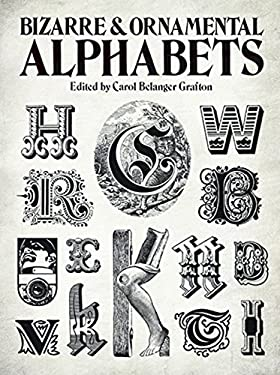 Bizarre & Ornamental Alphabets 9780486241050