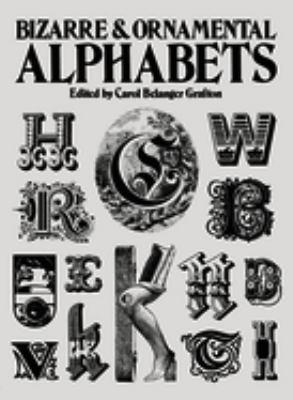 Bizarre & Ornamental Alphabets