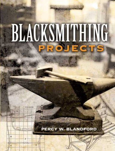 Blacksmithing Projects 9780486452760