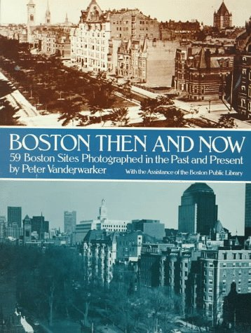 Boston, Then and Now 9780486243122