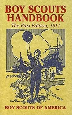 Boy Scouts Handbook: The First Edition, 1911 9780486439914