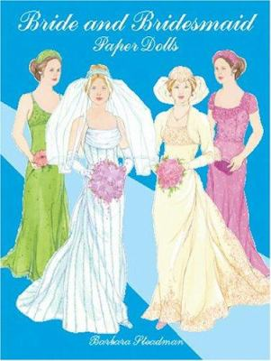 Bride and Bridesmaid Paper Dolls 9780486423944