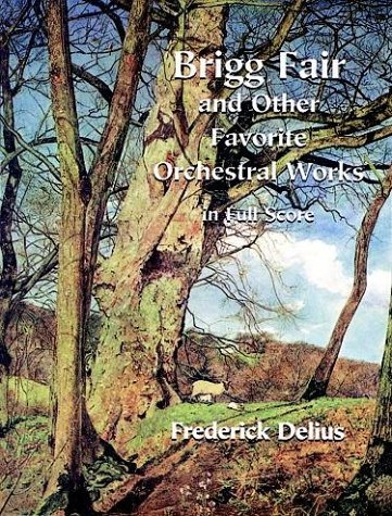 Brigg Fair and Other Works 9780486298511