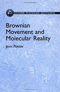 Brownian Movement and Molecular Reality 9780486442570