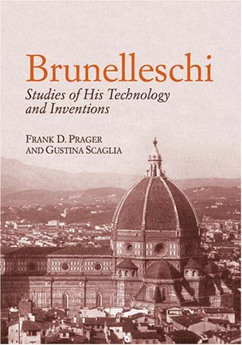 Brunelleschi: Studies of His Technology and Inventions 9780486434643