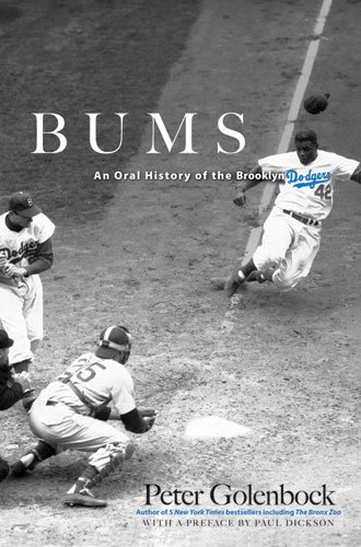 Bums: An Oral History of the Brooklyn Dodgers 9780486477350