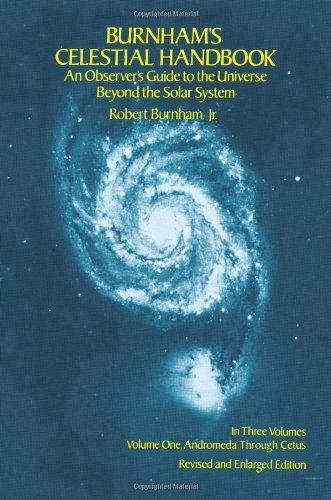 Burnham's Celestial Handbook, Volume One: An Observer's Guide to the Universe Beyond the Solar System 9780486235677