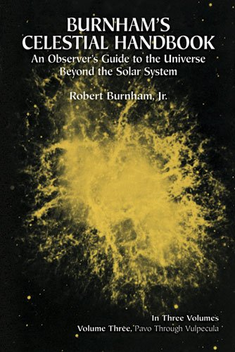 Burnham's Celestial Handbook, Volume Three: An Observer's Guide to the Universe Beyond the Solar System 9780486236735