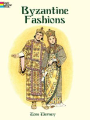 Byzantine Fashions 9780486419572