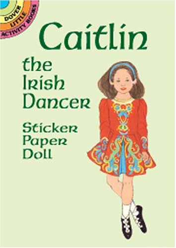 Caitlin the Irish Dancer Sticker Paper Doll