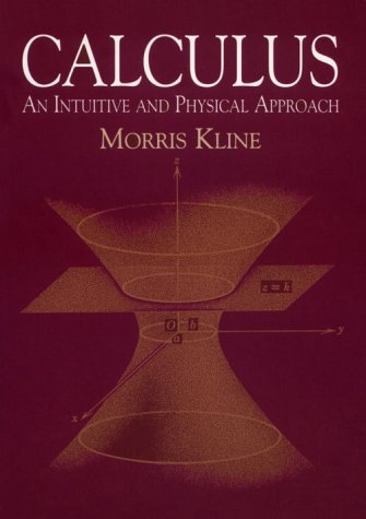 Calculus: An Intuitive and Physical Approach (Second Edition) 9780486404530