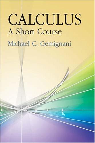 Calculus: A Short Course 9780486438238