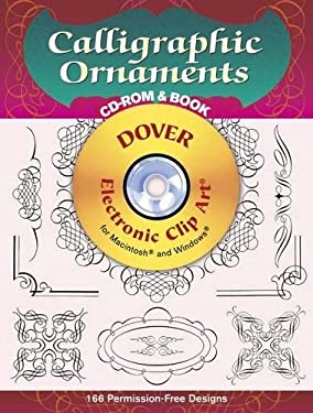 Calligraphic Ornaments CD-ROM and Book [With For Macintosh and Windows] 9780486999395