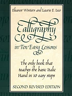 Calligraphy in Ten Easy Lessons 9780486418049