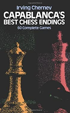 Capablanca's Best Chess Endings 9780486242491