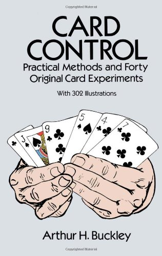 Card Control: Practical Methods and Forty Original Card Experiments 9780486277578