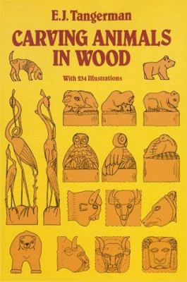 Carving Animals in Wood 9780486284132