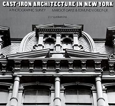 Cast-Iron Architecture in New York: A Photographic Survey 9780486229805