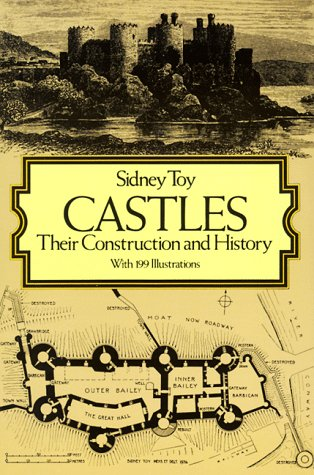 Castles: Their Construction and History 9780486248981