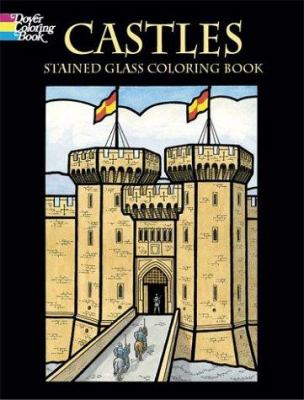 Castles Stained Glass Coloring Book 9780486430485