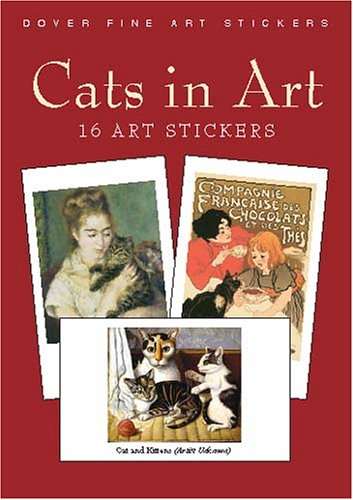 Cats in Art: 16 Art Stickers 9780486427737