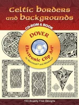 Celtic Borders and Backgrounds [With CDROM] 9780486997902
