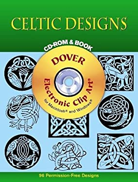 Celtic Designs CD-ROM and Book [With CDROM] 9780486999401