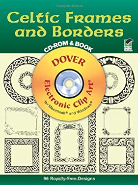 Celtic Frames and Borders CD-ROM and Book [With For Mac and Windows] 9780486999746