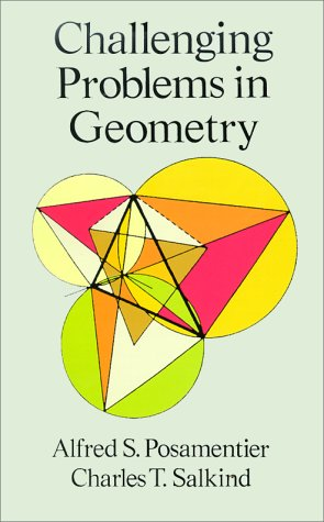 Challenging Problems in Geometry - 2nd Edition