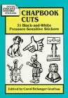 Chapbook Cuts: 31 Black-And-White Pressure-Sensitive Stickers 9780486281674