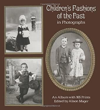 Children's Fashions of the Past in Photographs 9780486236971