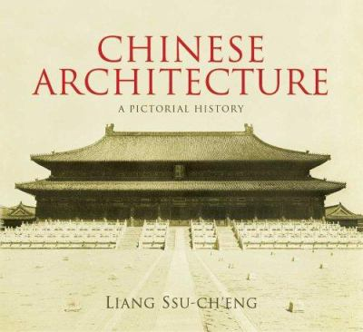 Chinese Architecture: A Pictorial History 9780486439990