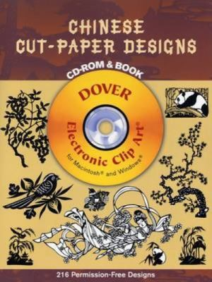 Chinese Cut-Paper Designs [With CD-ROM for Macintosh and Windows] 9780486996301