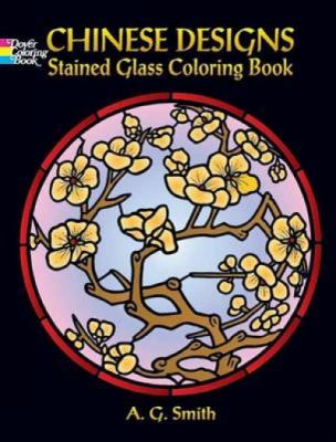Chinese Designs: Stained Glass Coloring Book 9780486451725