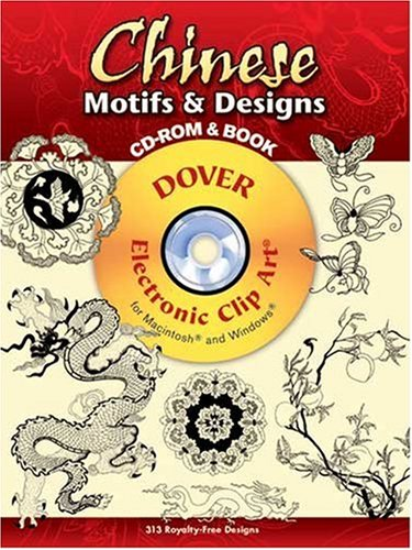 Chinese Motifs & Designs [With CDROM] 9780486998633