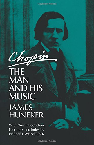 Chopin: The Man and His Music 9780486216874