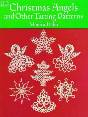 Christmas Angels and Other Tatting Patterns 9780486260761