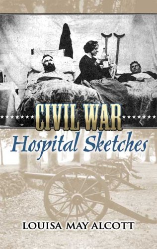 Civil War Hospital Sketches 9780486449005