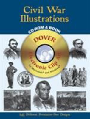 Civil War Illustrations [With CDROM] 9780486995748