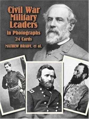 Civil War Military Leaders in Photos: 24 Cards 9780486403830