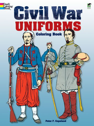 Civil War Uniforms Coloring Book 9780486235356