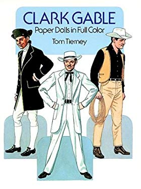 Clark Gable Paper Dolls in Full Color 9780486252346
