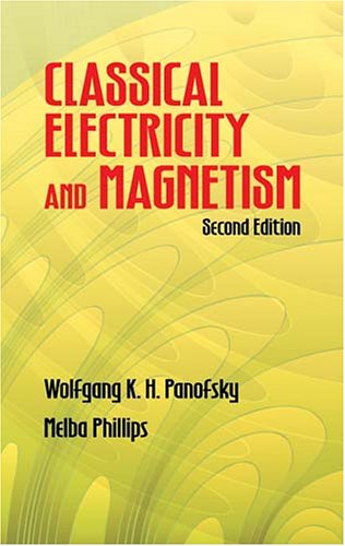Classical Electricity and Magnetism 9780486439242