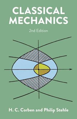 Classical Mechanics: 2nd Edition - 2nd Edition