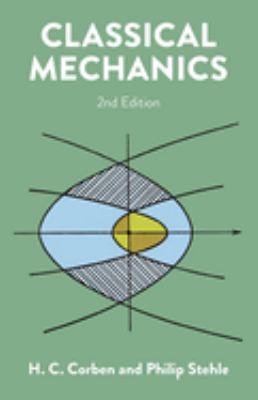 Classical Mechanics: 2nd Edition 9780486680637