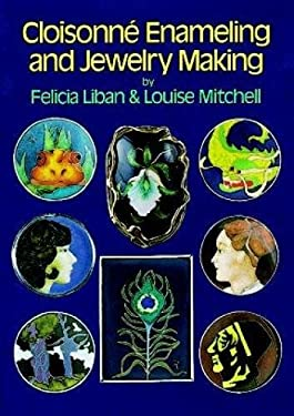 Cloisonne Enameling and Jewelry Making 9780486259710